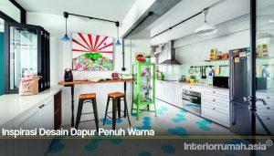 Inspirasi Desain Dapur Penuh Warna