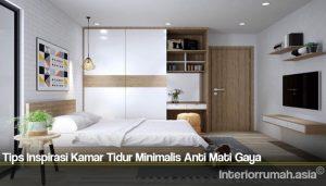Tips Inspirasi Kamar Tidur Minimalis Anti Mati Gaya