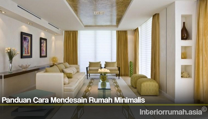 Panduan Cara Mendesain Rumah Minimalis