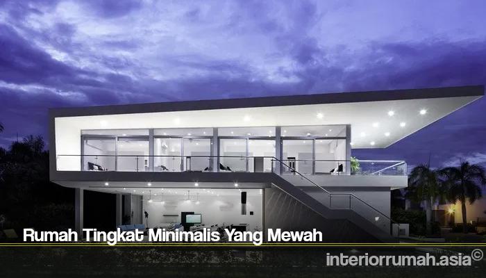 Rumah Tingkat Minimalis Yang Mewah