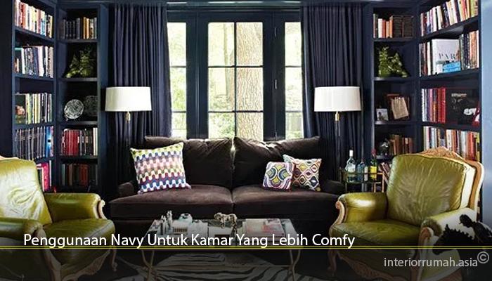 Penggunaan Navy Untuk Kamar Yang Lebih Comfy